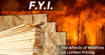 Lumber Commodity Prices being affected by Canadian fires