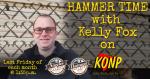 Port Angeles KONP AM1450 Kelly Fox Friday Show Hammer Time