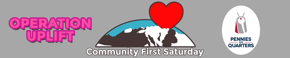 Logos for Community First Saturday, Operation Uplift and Pennies for Quarters